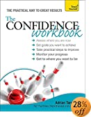 Confidence Workbook A Teach Yourself Guide