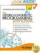 Neuro-Linguistic Programming Workbook A Teach Yourself Guide