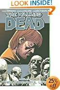 The Walking Dead Volume 6: This Sorrowful Life