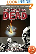 The Walking Dead Volume 9: Here We Remain