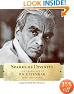 Sparks of Divinity: The Teachings of B.K.S. Iyengar from 1959 to 1975